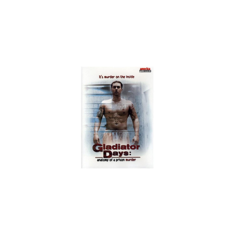 Allied Vaughn 883316452509 Gladiator Days: Anatomy Of A Prison ...