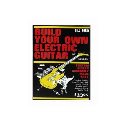 Build Your Own Electric Guitar Book