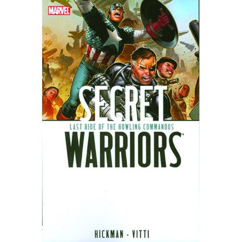 Marvel: Secret Warriors Vol. 6 - Last Ride of the Howling Commandos (Trade Paperback)