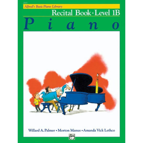 Alfred 00-2113 Basic Piano Course- Recital Book 1B - Music Book