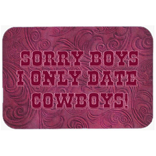 Carolines Treasures SB3062MP 7.75 x 9.25 In. Sorry Boys I Only Date Cowboys In Pink Mouse Pad Hot Pad Or Trivet