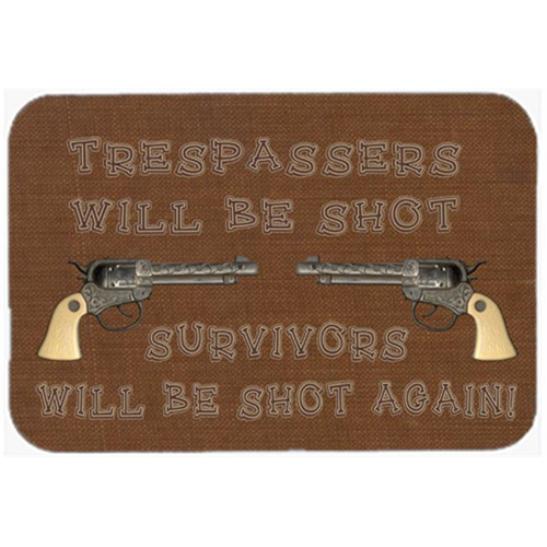 Carolines Treasures SB3063MP 7.75 x 9.25 In. Tresspassers Will Be Shot Mouse Pad Hot Pad Or Trivet