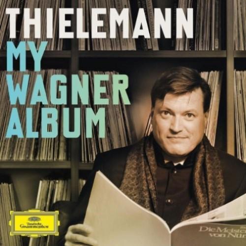 MY WAGNER ALBUM - THIELEMANN, CHRISTIAN [2CD]