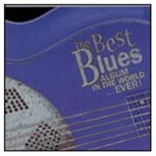the best blues album in the world ever vol 1 various artists blues cd music. Black Bedroom Furniture Sets. Home Design Ideas