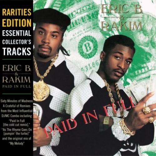 PAID IN FULL - ERIC B. & RAKIM CD