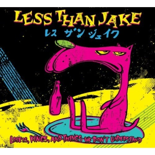 Losers Kings And Things We Dont Un Derstand Less Than Jake Cd