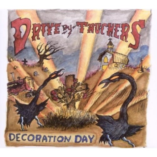 Decoration Day Drive By Truckers Cd Best Buy Canada