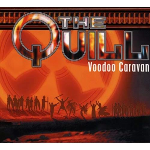 VOODOO CARAVAN - QUILL, THE CD