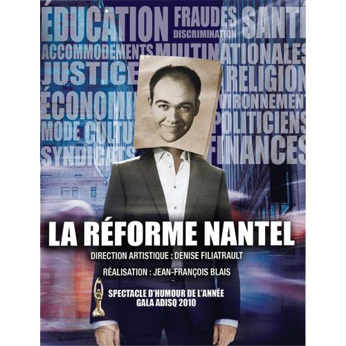 Guy Nantel: La réforme Nantel (2011)
