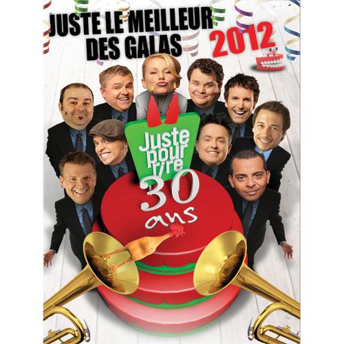 Juste le meilleur des galas 2012