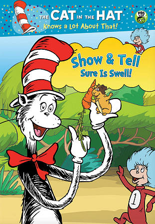 Cat In The Hat Knows A Lot: Show & Tell