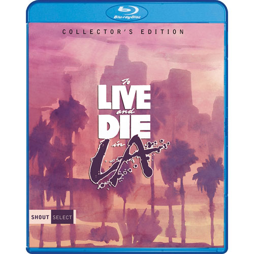 To Live And Die In LA (édition de collection) (Blu-ray)
